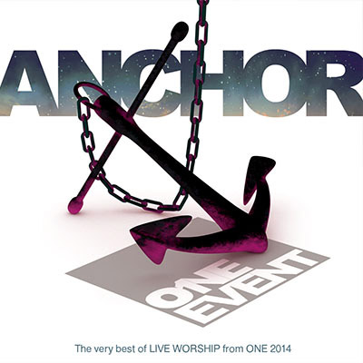 Anchor – ONE Event Album